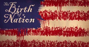 """The Birth of a Nation"""